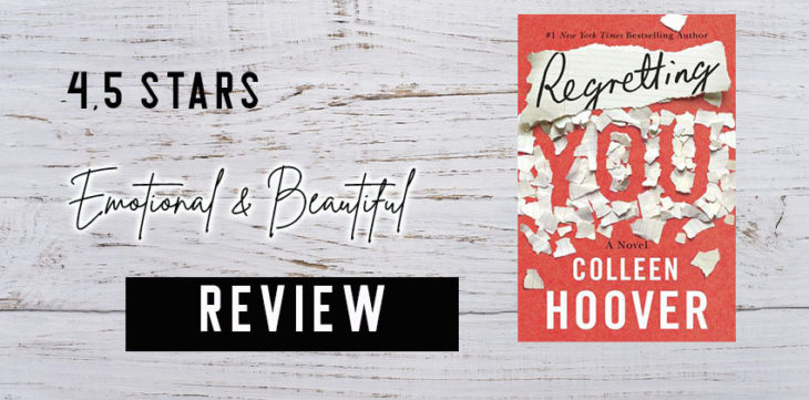 Emotional Hard Realistic And Beautiful Regretting You By Colleen Hoover Review Giveaway And Interview With Colleen Beware Of The Reader